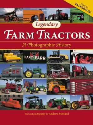 Legendary Farm Tractors By Morland, Andrew