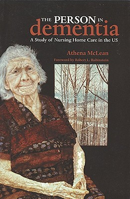 The Person in Dementia By McLean, Athena/ Rubinstein, Robert L. (FRW)